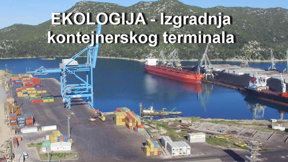 EKOLOGIJA - izgradnja kontejnerskog terminala